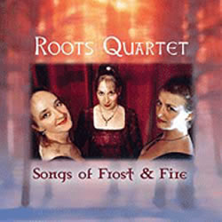 Roots Quartet - Songs of Frost & Fire